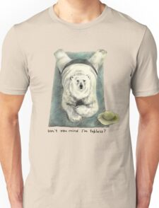 Don't you mind I'm topless? Unisex T-Shirt