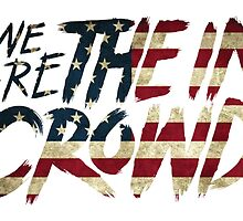 We Are The In Crowd Logo USA by sbarriault