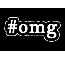 OMG - Hashtag - Black & White Photographic Print