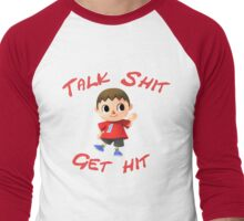 Talk shit, get hit Men's Baseball ¾ T-Shirt