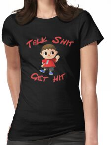 Talk shit, get hit Womens Fitted T-Shirt