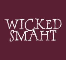 Wicked Smaht by digerati
