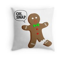 Oh, Snap Gingerbread Man, Funny Christmas Gift Throw Pillow