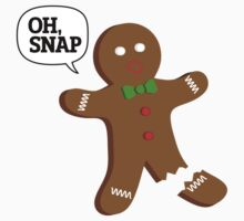 Oh, Snap Gingerbread Man, Funny Christmas Gift Kids Clothes