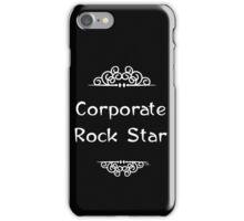 Corporate Rock Star iPhone Case/Skin