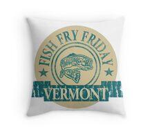 VERMONT FISH FRY Throw Pillow