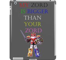 My Zord is Bigger iPad Case/Skin