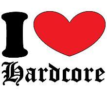 I <3 Hardcore! Photographic Print