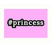 Princess - Hashtag - Black & White Art Print