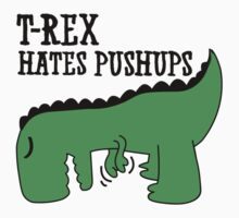 T-Rex Hates Pushups Kids Clothes