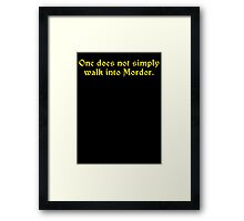 One Does Not Simply... Framed Print