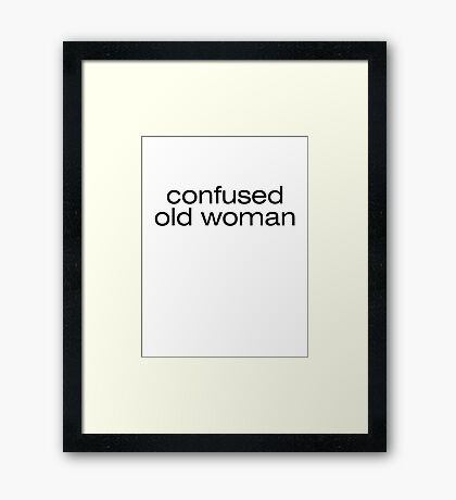 Confused old woman Framed Print