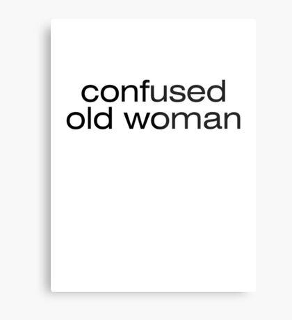 Confused old woman Metal Print