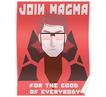 JOIN TEAM MAGMA Poster