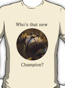Definitely not Blitzcrank  T-Shirt