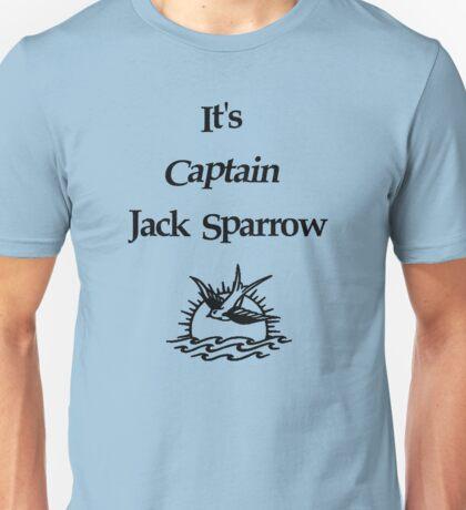 It's Captain Jack Sparrow Unisex T-Shirt