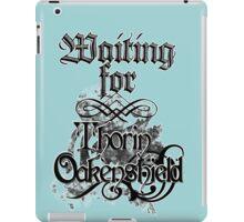 Waiting for Thorin Oakenshield iPad Case/Skin