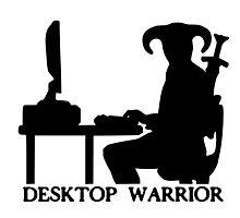 Desktop Warrior Photographic Print