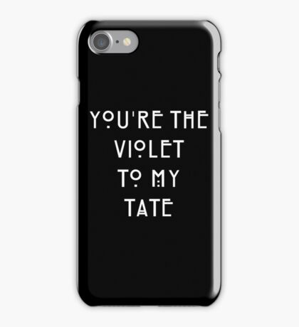 You're the Violet to my Tate iPhone Case/Skin