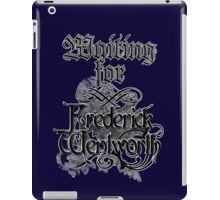 Waiting for Frederick Wentworth iPad Case/Skin