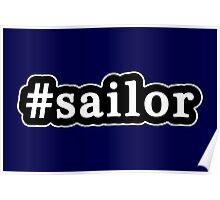 Sailor - Hashtag - Black & White Poster
