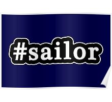 Sailor - Hashtag - Black & White Poster