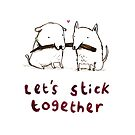 Let's Stick Together by Sophie Corrigan
