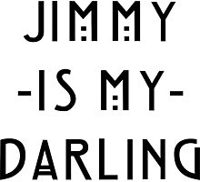 Jimmy -Is My- Darling Photographic Print