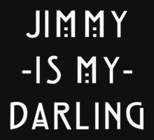 Jimmy -Is My- Darling by princessbedelia