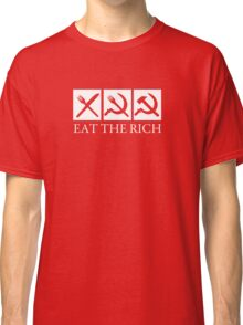 Eat The Rich Classic T-Shirt