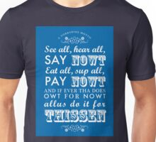 A Yorkshire Motto Unisex T-Shirt