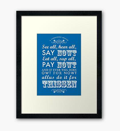 A Yorkshire Motto Framed Print