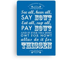 A Yorkshire Motto Canvas Print