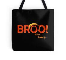 BROO! Dr. Steve Brule Design by SmashBam Tote Bag
