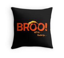 BROO! Dr. Steve Brule Design by SmashBam Throw Pillow