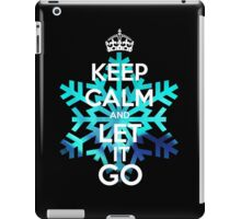 Keep Calm and Let it Go iPad Case/Skin