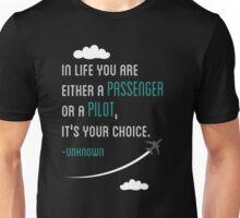 It's Your Choice Unisex T-Shirt
