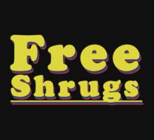 Free Shrugs by Hoboway