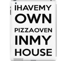 PIZZA OVEN HOUSE Dr. Steve Brule Design by SmashBam iPad Case/Skin