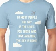 The Sky is Home Unisex T-Shirt