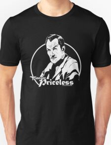 Vincent Priceless Unisex T-Shirt