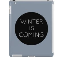winteriscoming iPad Case/Skin