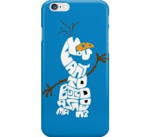 Do You Want To Build A Snowman? - Frozen iPhone Case/Skin