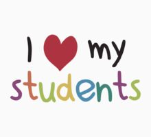 I Heart My Students Teacher Love by TheShirtYurt
