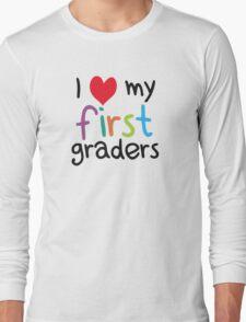 I Heart My First Graders Teacher Love Long Sleeve T-Shirt