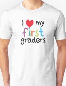 I Heart My First Graders Teacher Love Unisex T-Shirt