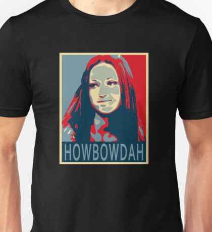 Cash Me Outside - HOWBOWDAH Unisex T-Shirt