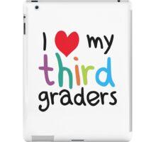 I Heart My Third Graders Teacher Love iPad Case/Skin