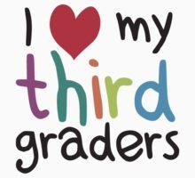 I Heart My Third Graders Teacher Love by TheShirtYurt