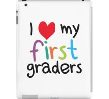 I Heart My First Graders Teacher Love iPad Case/Skin